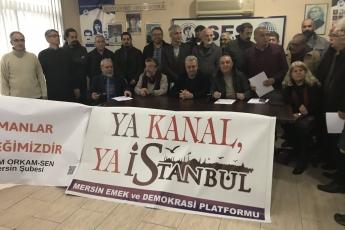 """Mersin Emek ve Demokrasi Platformunun """"Ya Kanal Ya İstanbul"""" Konulu Basın Açıklamasına Katılımımız.-01"""