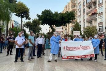 Mersin Tabip Odası'nın koronavirüs salgını sürecinde vatandaşlarımızın hayatını kurtarmak için kendi hayatını feda eden sağlık çalışanları anısına düzenlediği eyleme katıldık - 1