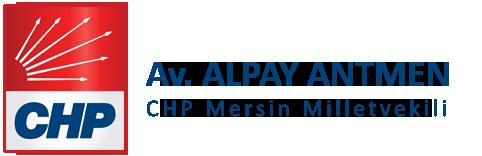 AV. ALPAY ANTMEN - CHP MERSİN MİLLETVEKİLİ (27. DÖNEM)